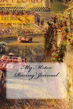 My Motor Racing Journal