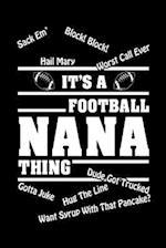 It's a Football Nana Thing