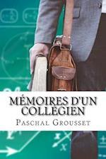 Memoires D'Un Collegien