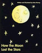 How the Moon Lost the Stars