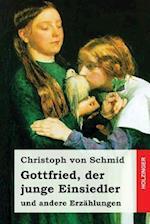 Gottfried, Der Junge Einsiedler