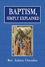 Baptism, Simply Explained