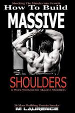 How to Build Massive Shoulders