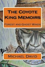 The Coyote King Memoirs