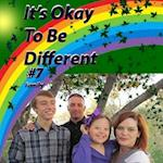 It's Okay to Be Different #7