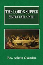 The Lord's Supper, Simply Explained