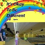 It's Okay to Be Different #6