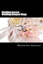 Wedding Journal Wedding Bouquet Rings