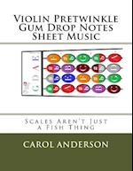 Violin Pretwinkle Gum Drop Notes Sheet Music