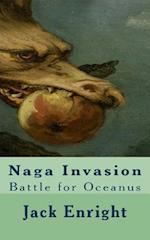 Naga Invasion af Jack Enright