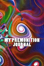 My Premonition Journal