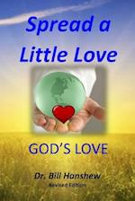 Spread a Little Love, God's Love