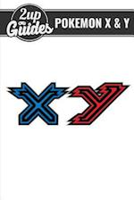 Pokemon X & y Strategy Guide & Game Walkthrough - Cheats, Tips, Tricks, and More!