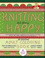 Knitting Happy - Creative Knitting Designs for Knitters and Colorist of All Ages