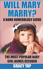 Will Mary Marry? a Name Numerology Guide