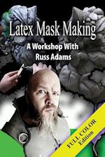 Latex Mask Making (Color Version)