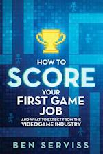 How to Score Your First Game Job