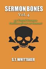 Sermon Bones, Vol. 4
