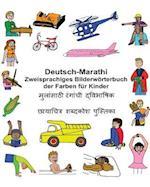 Deutsch-Marathi Zweisprachiges Bilderworterbuch Der Farben Fur Kinder