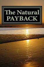 The Natural Payback