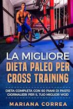 La Migliore Dieta Paleo Per Cross Training