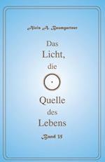 Das Licht, Die Quelle Des Lebens - Band 35