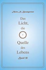 Das Licht, Die Quelle Des Lebens - Band 38