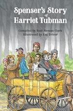 Spenser's Story of Harriet Tubman