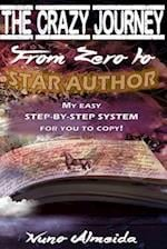 The Crazy Journey from Zero to Star Author