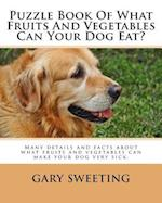 Puzzle Book of What Fruits and Vegetables Can Your Dog Eat?