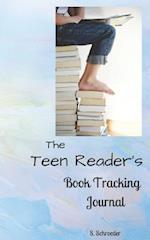 The Teen Reader's Book Tracking Journal
