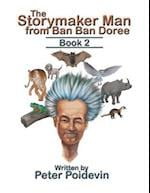 The Storymaker Man from Ban Ban Doree: Book 2