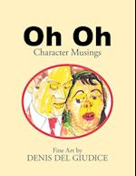 Oh Oh: Character Musings