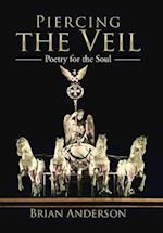 Piercing the Veil: Poetry for the Soul