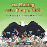 The Making of the King of Birds: Parade & Conference of Birds