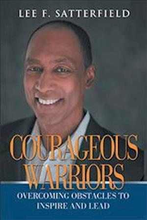 Bog, paperback Courageous Warriors af Lee F. Satterfield
