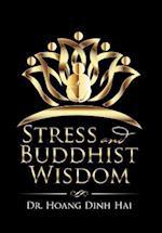 Stress and Buddhist Wisdom