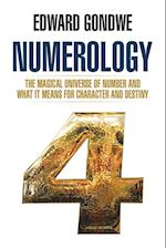 Numerology: The Magical Universe of Number and What It Means for Character and Destiny