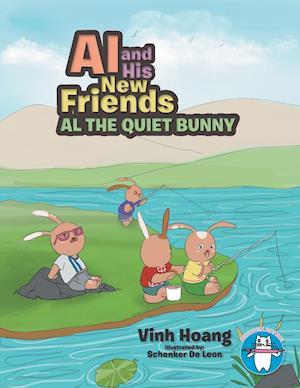 Al and His New Friends: Al the Quiet Bunny