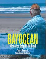 Bayocean: Memories Beneath the Sand