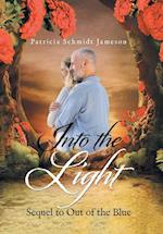 Into the Light: Sequel to Out of the Blue