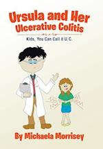 Ursula and Her Ulcerative Colitis: Kids, You Can Call it UC