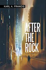 After the Rock: The Sequel