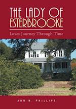 The Lady of Esterbrooke: Loves Journey Through Time