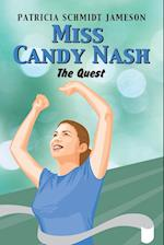 Miss Candy Nash: The Quest