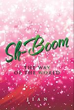 Sh-Boom: The Way of the World af Jian