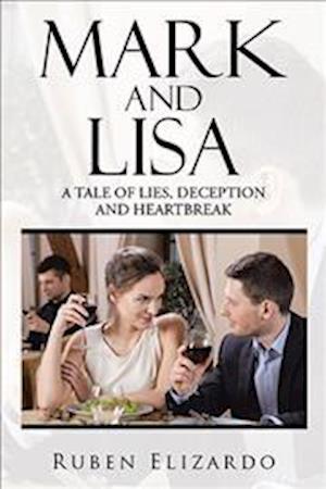 Bog, paperback Mark and Lisa af Ruben Elizardo