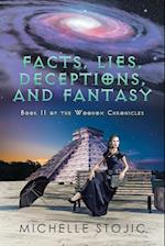 Facts, Lies, Deceptions, and Fantasy: Book II of the Woohox Chronicles