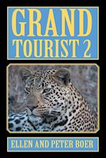 Grand Tourist 2: On Experiencing the World