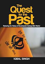 The Quest for the Past: Retracing the History of Seventeenth-Century Sikh Warrior